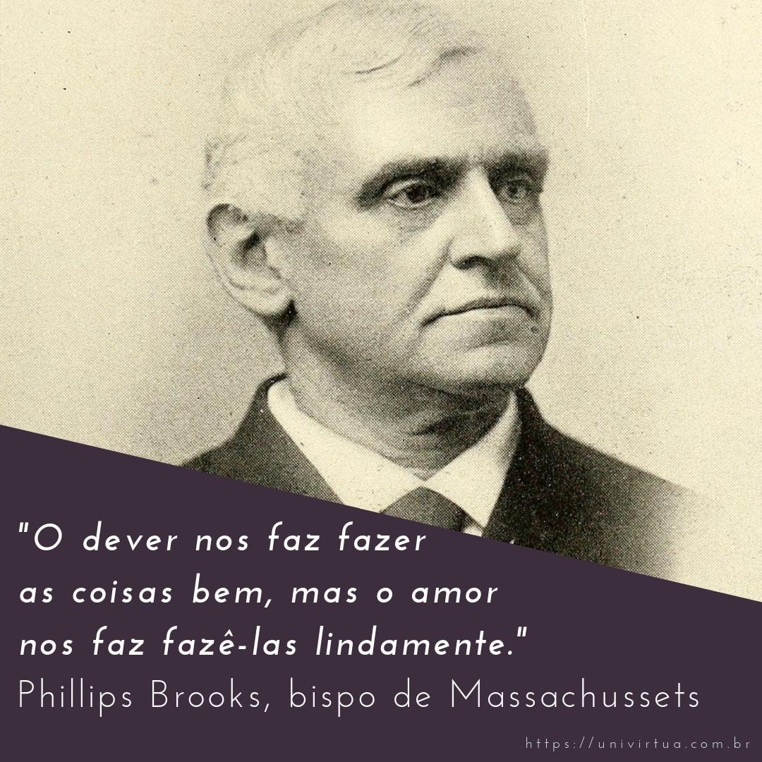 Frases Motivacao Empreendedores Phillips Brooks